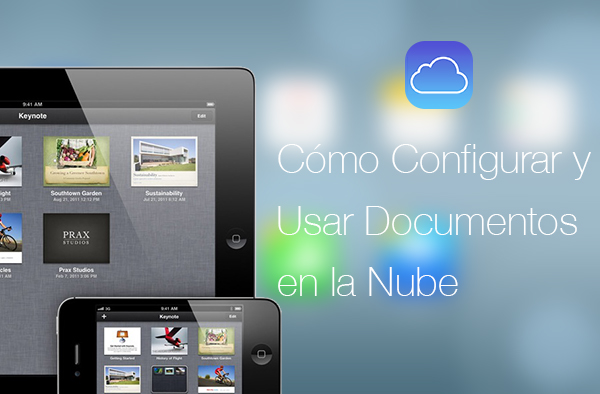 Configurar y Usar Documentos en la Nube