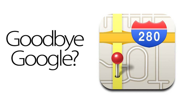 Goodbye Google Maps