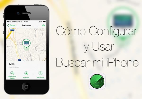 Como Configurar y Usar Buscar mi iPhone