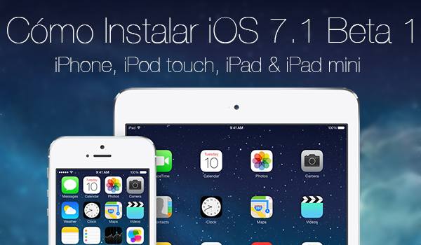 Como Instalar iOS 7.1 beta 1 iPhone
