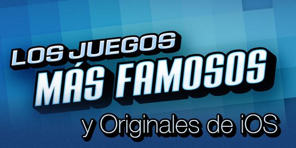 Juegos Famosos Originales iOS