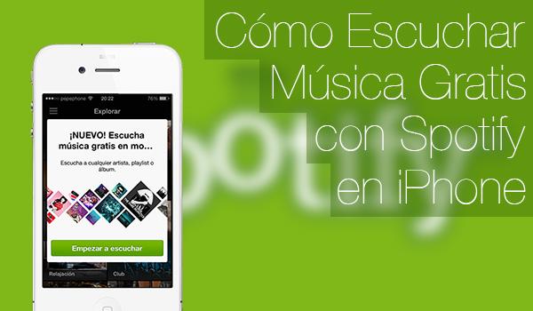 Escucha Spotify Gratis iPhone iPad