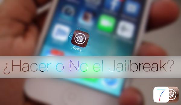 Hacer o No el Jailbreak iOS 7