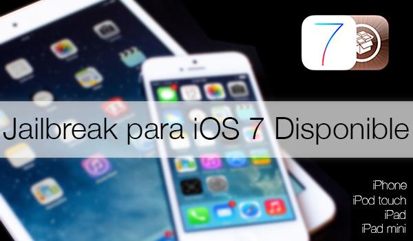 Jailbreak iOS 7 Disponible iPhone iPad