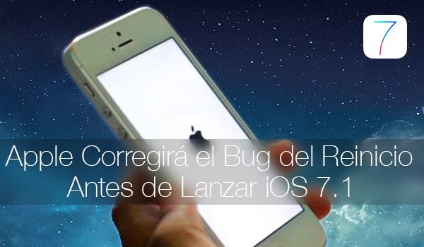 Correccion Bug Reinicio iOS 7