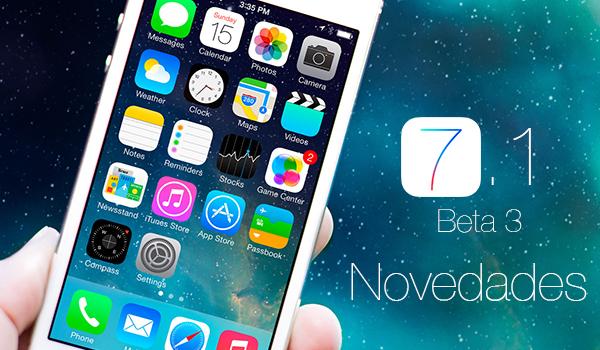 iOS 7.1 Beta 3 Novedades