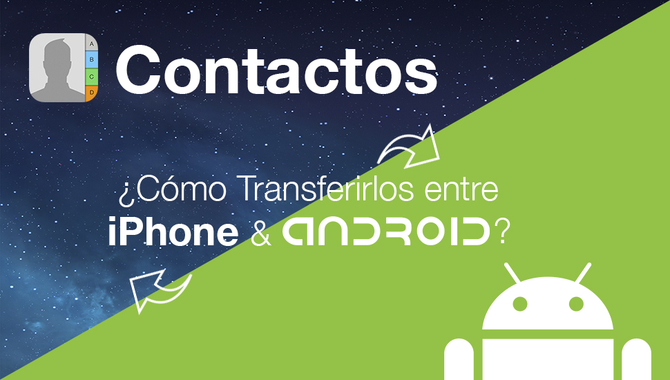 Como Transferir Contactos iPhone Android