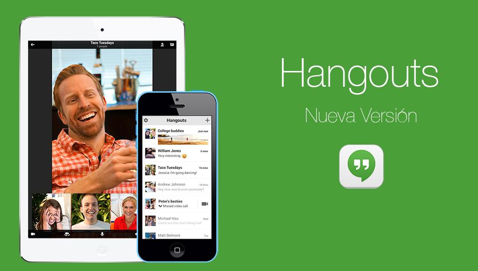 Hangouts - Nueva Version
