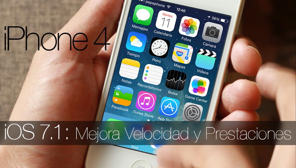 iOS 7.1 iPhone 4 Velocidad Prestaciones