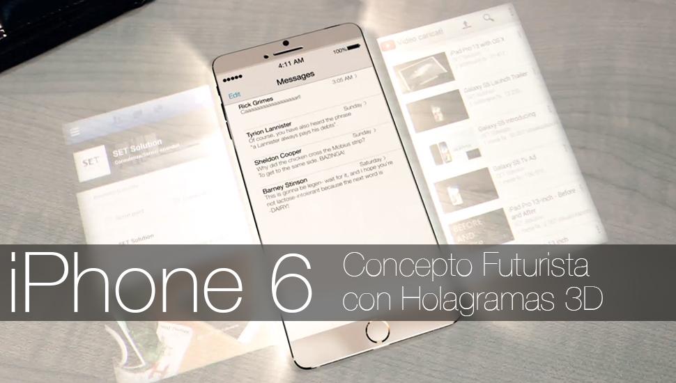 iPhone 6 Concepto Hologramas 3D