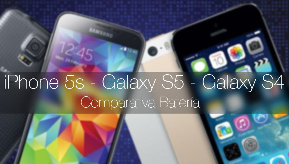Comparativa Bateria iPhone 5s Galaxy s5 Galaxy s4