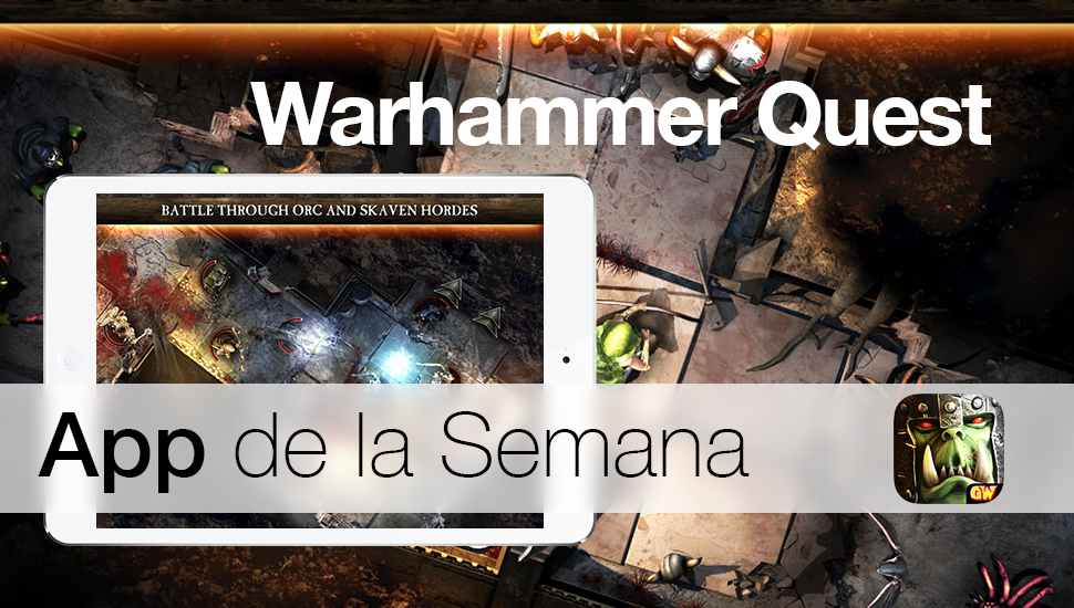 Warhammer Quest - App Semana