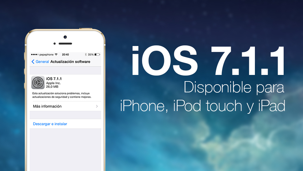 iOS 7.1.1 Disponible iPhone iPad