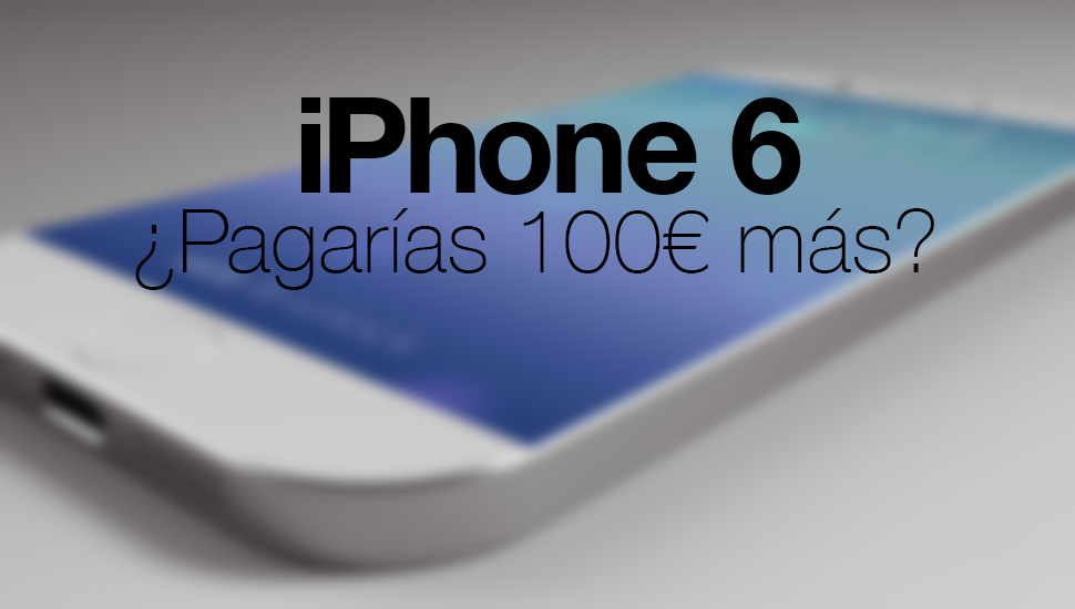 iPhone 6 pagarias 100 mas