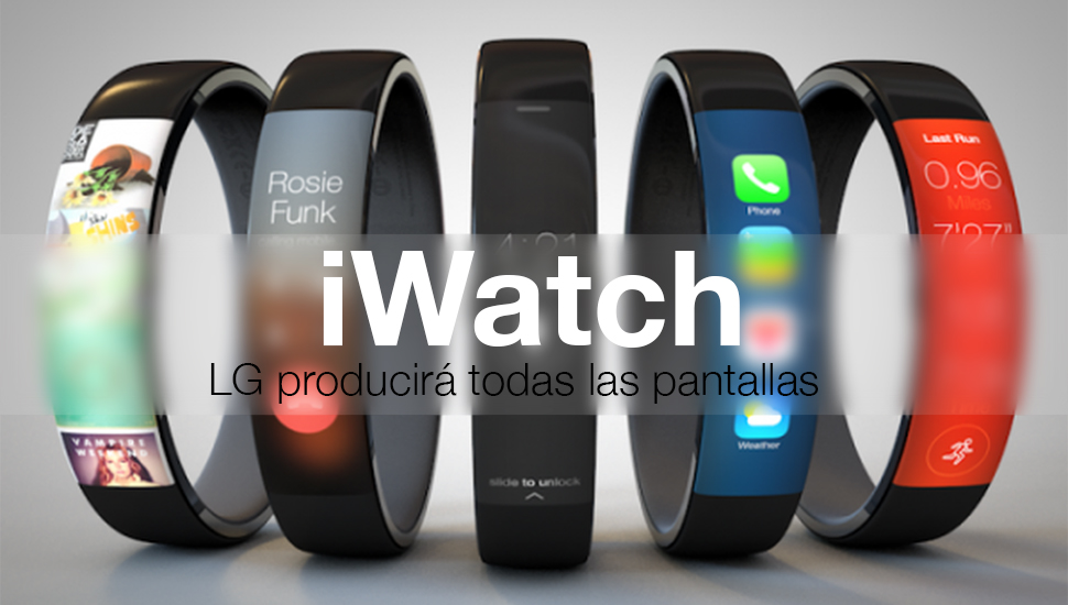 iWatch LG produccion pantallas