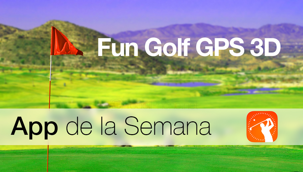 Fun-Golf-GPS-3D-App-Semana
