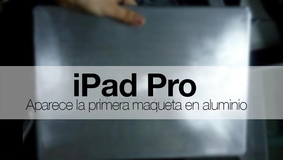 iPad-Pro-Maqueta-Aluminio