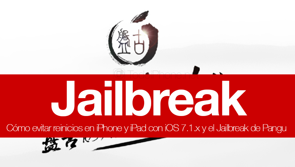 como-evitar-reinicios-iphone-ipad-jailbreak-ios-7-1-x-pangu