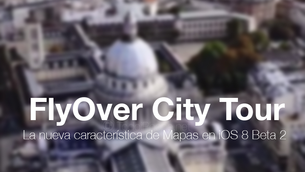 flyover-city-tour-mapas-ios-8-beta-2