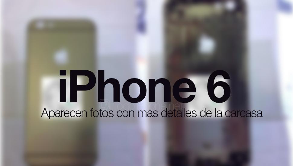 iPhone-6-nuevas-fotos-carcasa