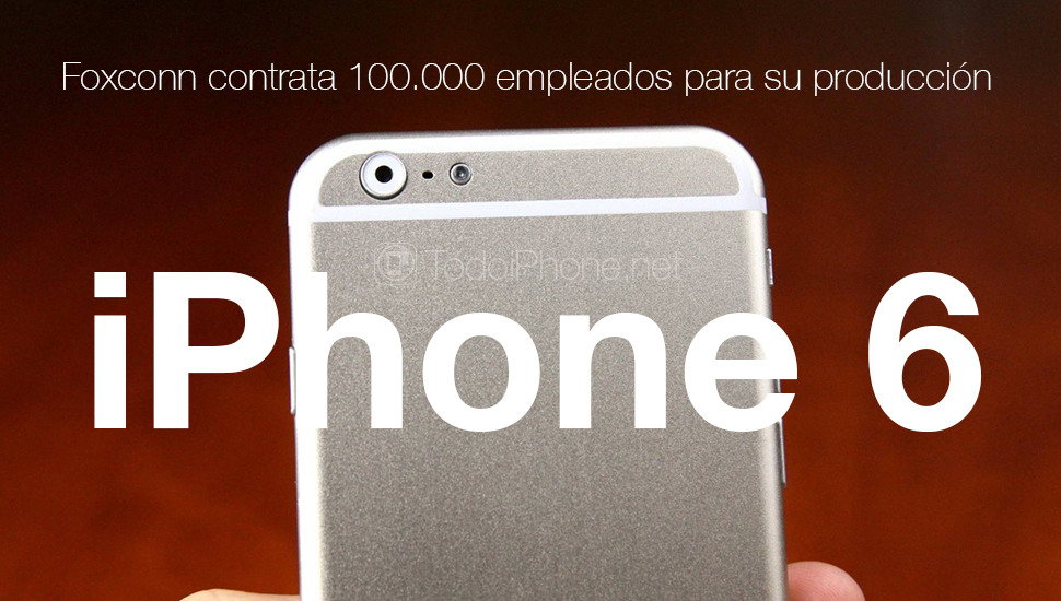 iphone-6-foxconn-contrata-empleados-produccion
