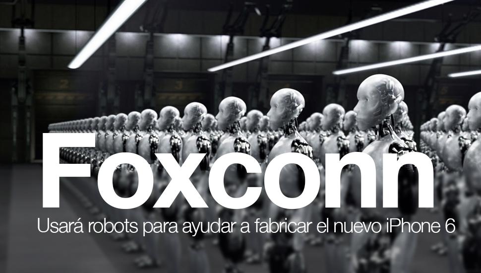 foxconn-robots-ensamblar-nuevos-iphone