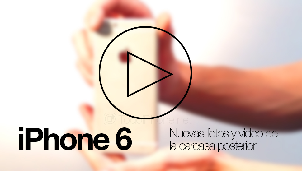 iPhone-6-fotos-videos-carcasa-posterior