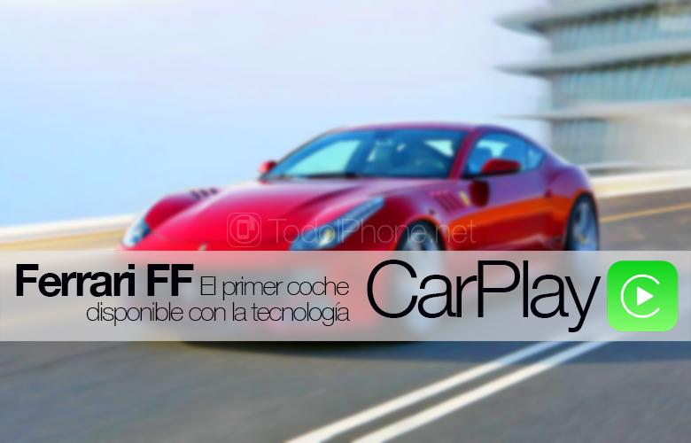 Ferrari-FF-Disponible-CarPlay