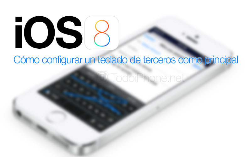 iOS-8-Configurar-Teclado-Terceros-iPhone-iPad
