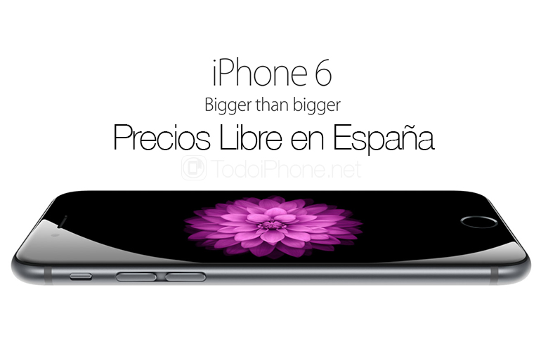 Official prices iPhone 6 and iPhone 6 Plus free in Spain 1