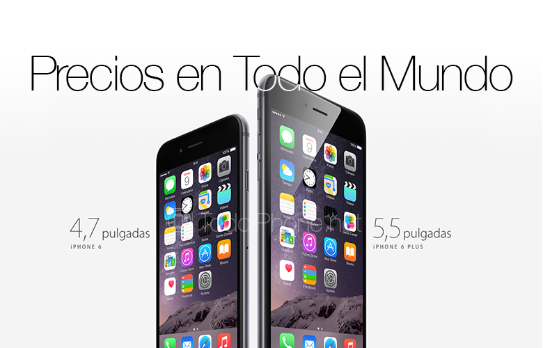 precios-iphone-6-iphone-6-plus-todo-mundo