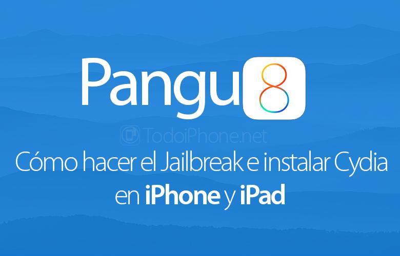 como-hacer-jailbreak-instalar-cydia-ios-8-pangu8