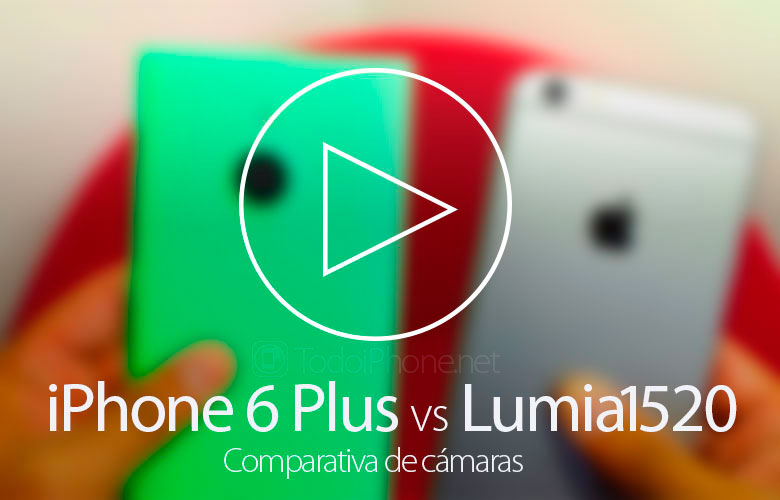 iPhone-6-Plus-Lumia-1520-Comparativa-Camara
