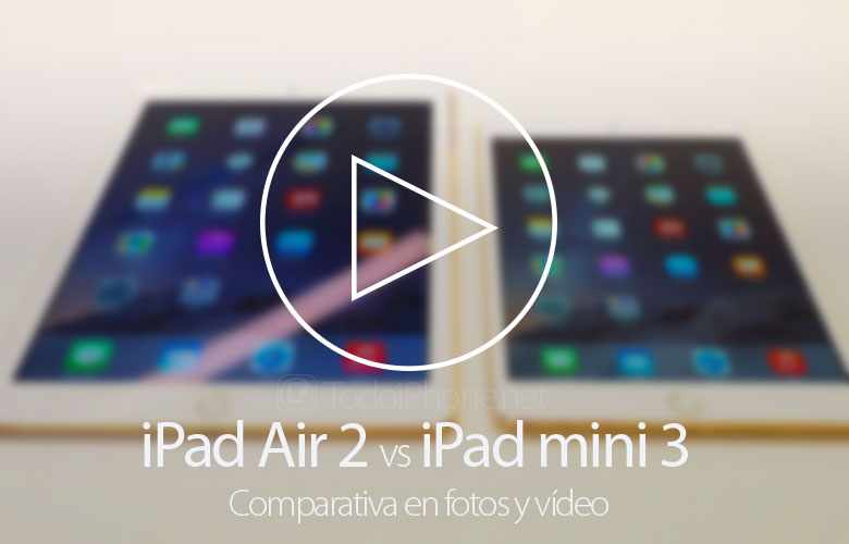 Compara iPad Air 2 y iPad mini 3, fotos y videos.
