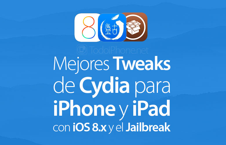 🥇 ▷ Best Cydia tweaks for iPhone and iPad with iOS 8 x