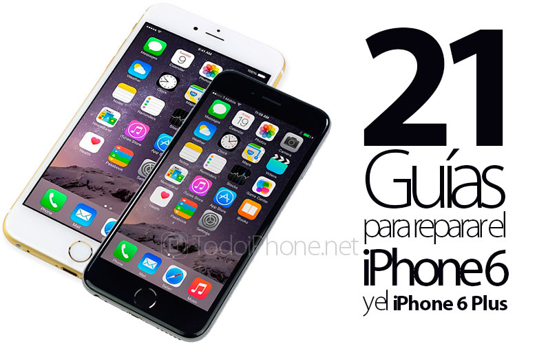 Guias-reparar-iPhone-6-iPhone-6-Plus