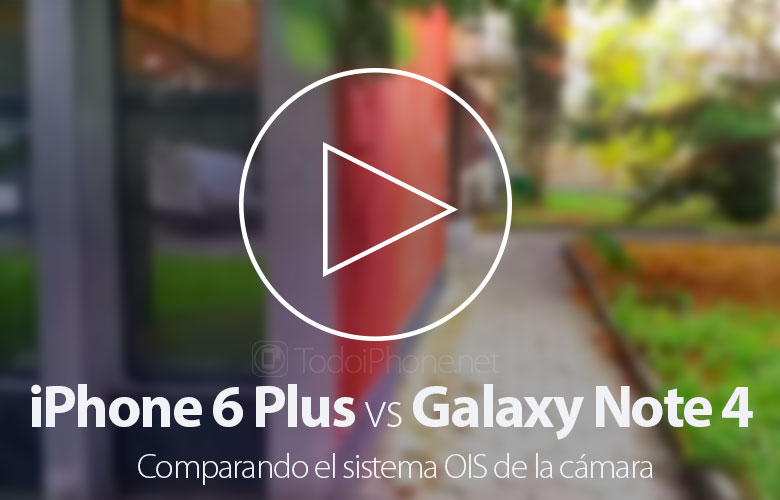 iphone-6-plus-galaxy-note-4-comparativa-ois-camera