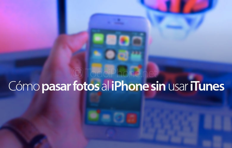 como-pasar-fotos-iphone-sin-itunes