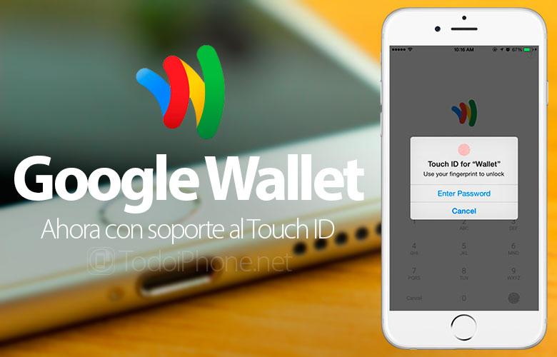 google-wallet-soporte-touch-id