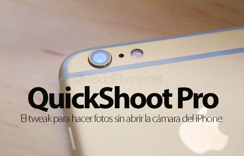 hacer-fotos-sin-app-camara-quickshoot-pro-tweak
