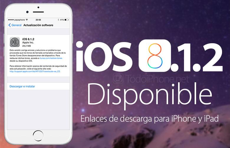 ios-8-1-2-disponible-iphone-ipad-links-descarga