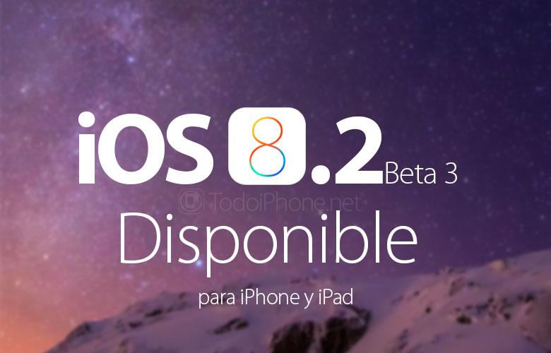 ios-8-2-beta-3-disponible-desarrolladores-descubre-novedades