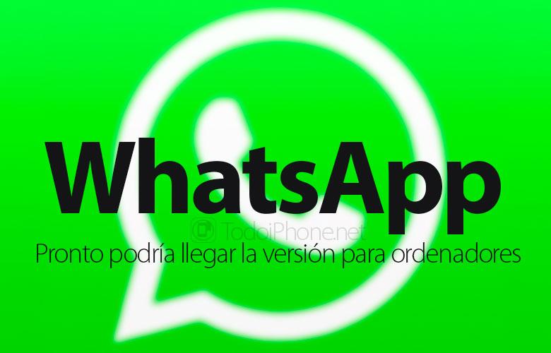 whatsapp-pronto-tambien-ordenadores