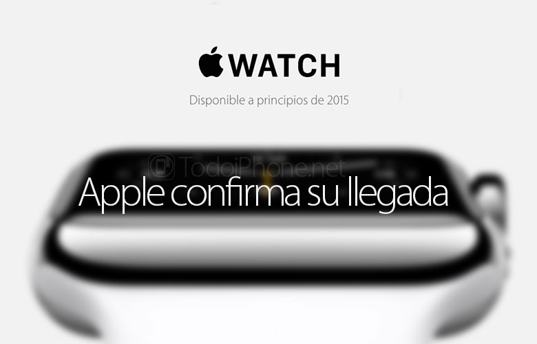 Apple Watch by early 2015, confirmed by Apple 1