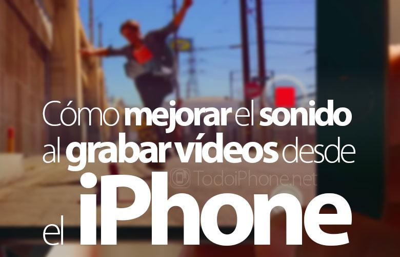 como-mejorar-sonido-grabar-videos-iphone
