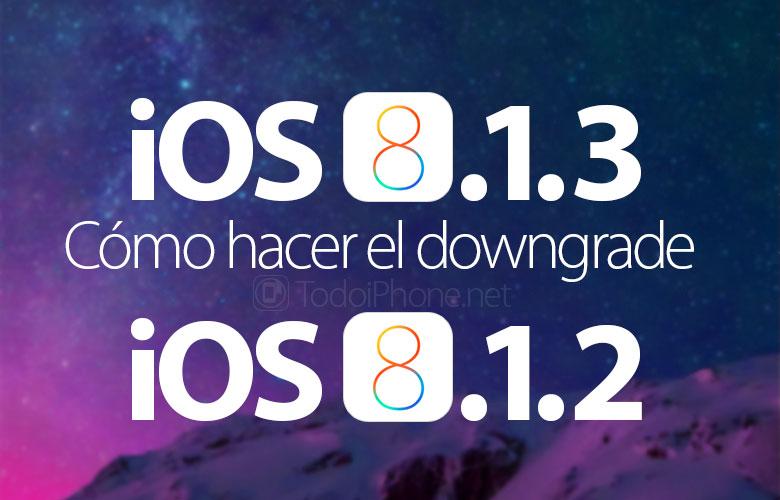 guia-hacer-downgrade-bajar-ios-8-1-3-ios-8-1-2-iphone-ipad