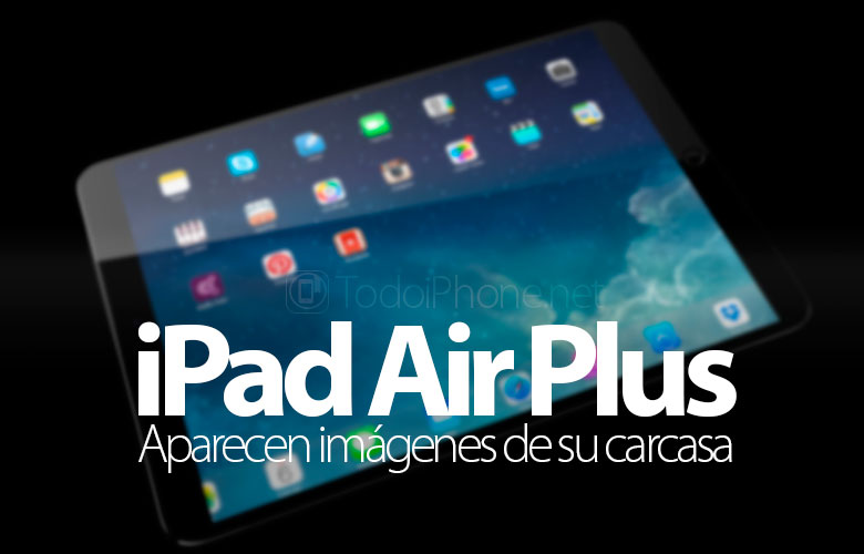 ipad-air-plus-filtran-imagenes-carcasa