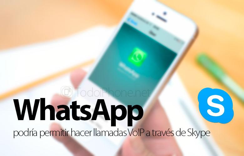 whatsapp-podria-permitir-hacer-llamadas-skype