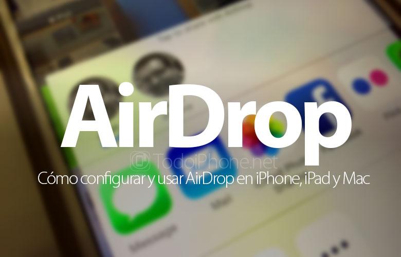 como-configurar-usar-airdrop-iphone-ipad-mac