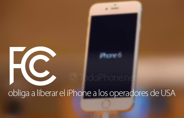 fcc-obliga-liberar-iphone-operadores-usa